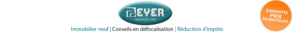 Beyer Immobilier: Conseils en défiscalisation et Investissement immobilier en loi duflot, lmnp Censi-Bouvard, lmp